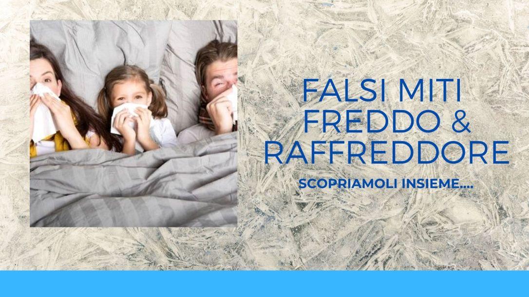 FALSI MITI FREDDO & raffreddore